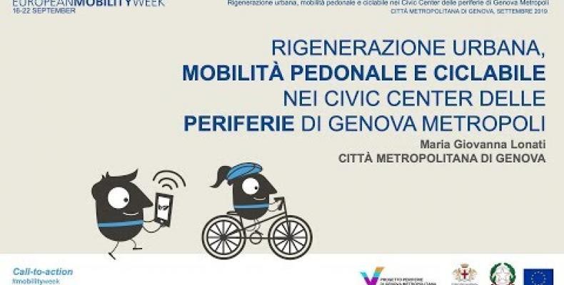 Rigenerazione urbana, mobilità pedonale e ciclabile nei Civic Center delle periferie di Genova Metropoli